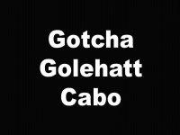 Gotcha Golehatt Cabo
