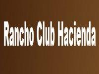 Rancho Club Hacienda