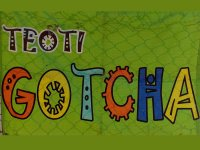 Teoti Gotcha