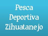 Pesca Deportiva Zihuatanejo Paseos en Barco