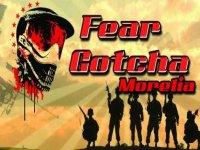 Fear Gotcha Morelia