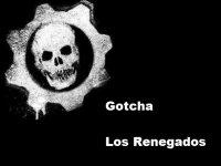 Gotcha Los Renegados