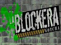 La Blockera Gotcha